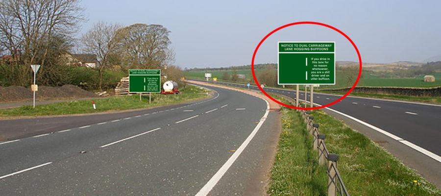 Lane Hogging Buffoon Sign
