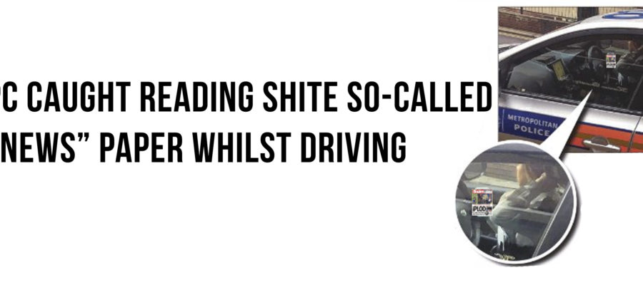 pc-caught-reading-shite-so-called-news-paper-whilst-driving